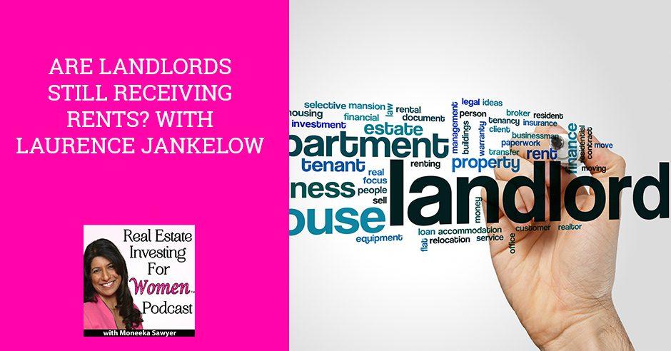 REW 11   Are Landlords Receiving Rents