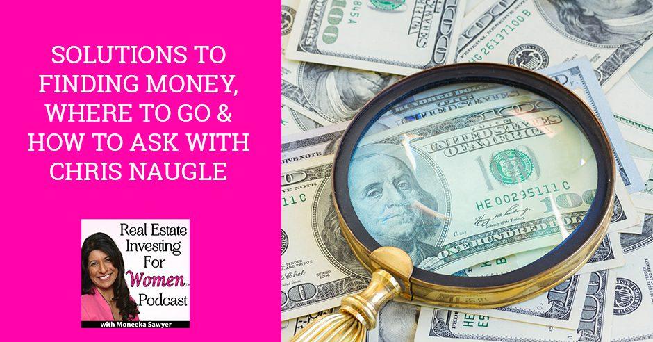 REW 17 | Finding Money Solutions