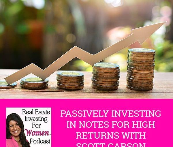 REW 23   Passive Note Investing