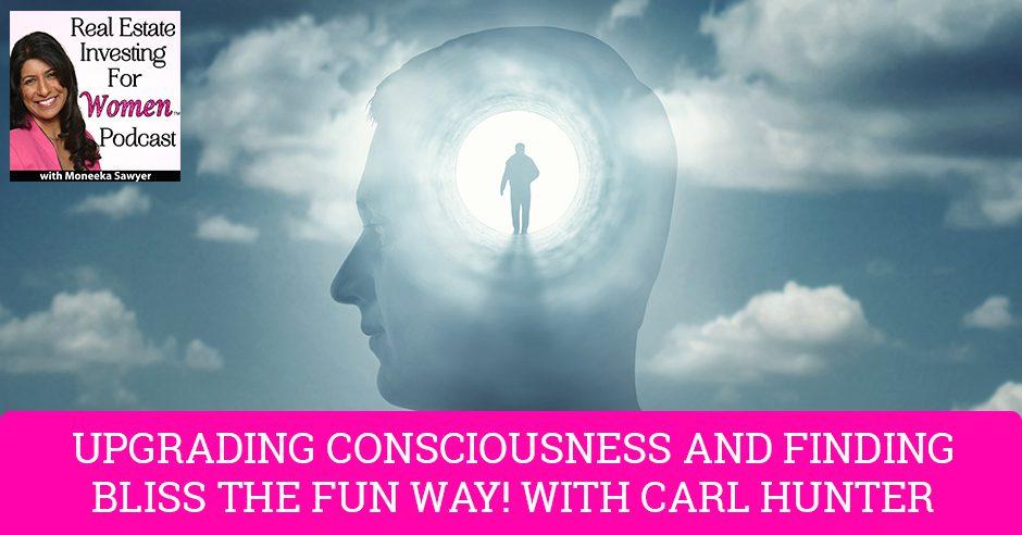 REW 37 | Consciousness Upgrade