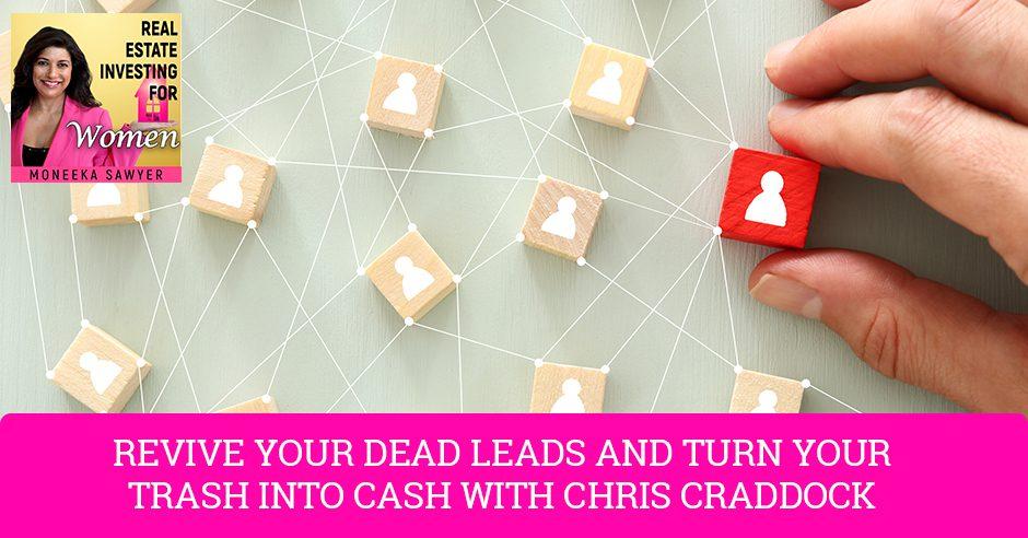 REW 51 | Dead Leads