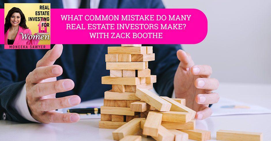 REW 74 | Real Estate Common Mistake